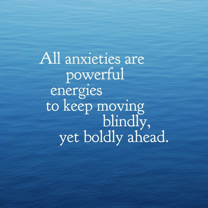 anxious energies