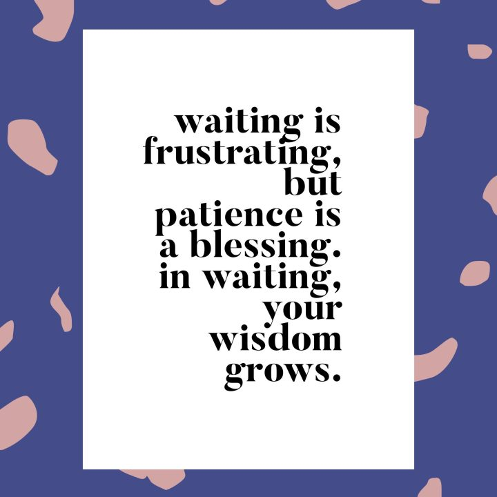 waiting wisdom